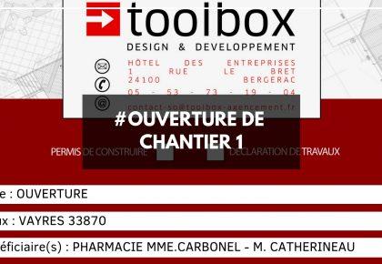 Ouverture de chantier : Pharmacie Mme. CARBONEL – M. CATHERINEAU