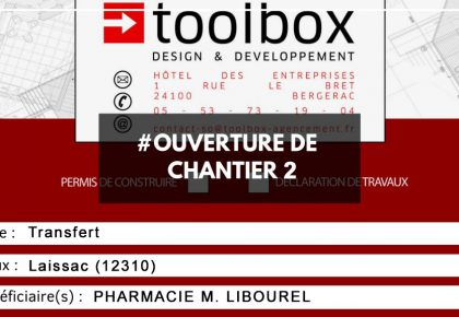 Ouverture de chantier : Pharmacie M. LIBOUREL