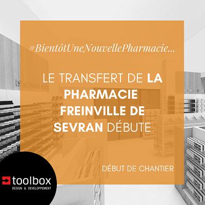 Le transfert de la pharmacie de FREINVILLE a débuté à Sevran