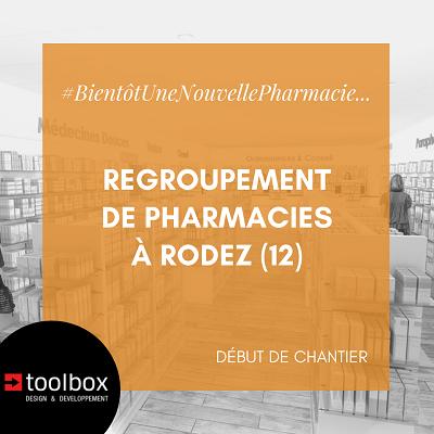 Toolbox Sud Ouest pose ses outils à Rodez pour un regroupement de pharmacies